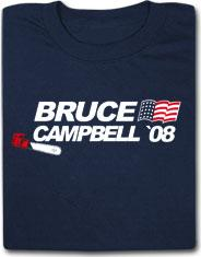 Bruce Campbell 2008 Funny Political T Shirt
